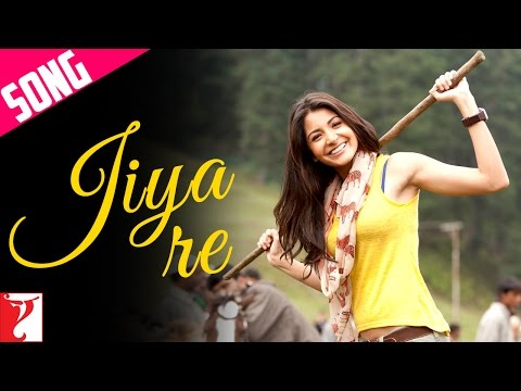 Jiya Re Official Song