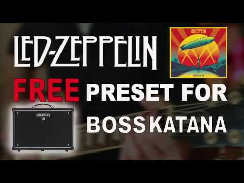 LED ZEPPELIN Free Preset for Boss Katana (Gibson Les Paul)