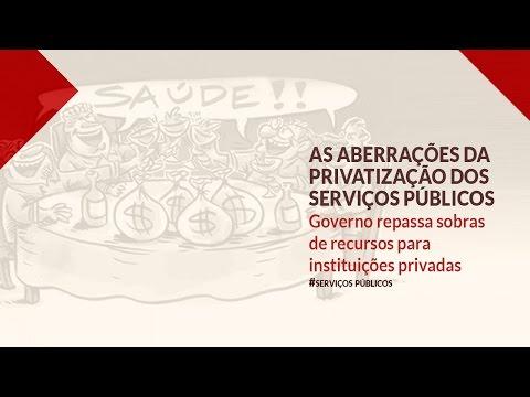 As aberrações da privatização dos serviços públicos