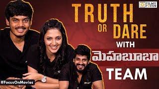 Video Truth or Dare with Mehbooba Team | Aakash Puri, Neha Shetty & Vishu Reddy - Filmyfocus.com MP3, 3GP, MP4, WEBM, AVI, FLV April 2019
