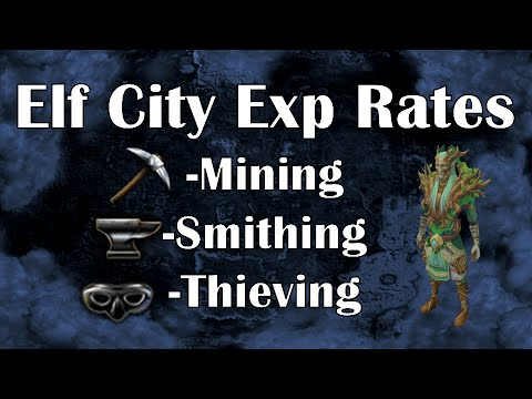 exp - In this video, I cover the new Mining, Smithing and Thieving methods released with the Elf City. Mining: 180k Exp Ph + 20% Bonus if Voice is Trahaearn Smithing: 280k Exp Ph with Voice Bonus...