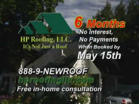 HP Roofing 6 months 0% interest!