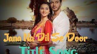 Download Video ❤️️ Jana Na Dil Se Door {NEW SONG} - ARMAAN MALIK and PALAK MUCCHAL ❤️ MP3 3GP MP4