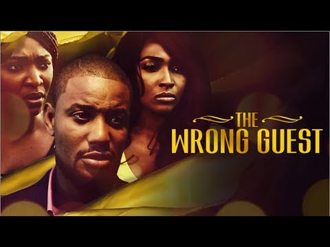 THE WRONG GUEST - Latest 2017 Nigerian Nollywood Drama Movie (10 min preview)