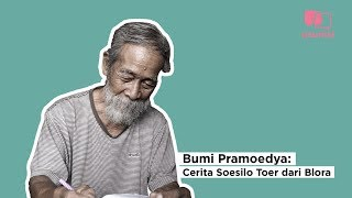 Video BUMI PRAMOEDYA: CERITA SOESILO TOER DARI BLORA MP3, 3GP, MP4, WEBM, AVI, FLV November 2018