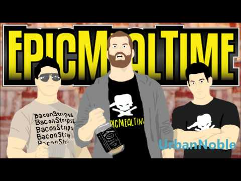 Epic Meal Time Outro (Song) by Unknown