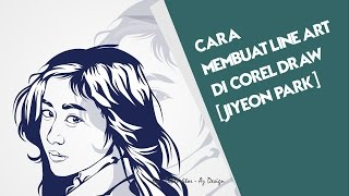 Cara Membuat Line art di Corel draw | Jiyeon Park | - Time Lapse by Takevektor
