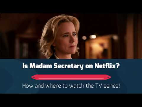 Can I watch Madam Secretary on Netflix?