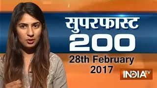 Superfast 200 | 28th February, 2017 ( Part 1 ) - India TV