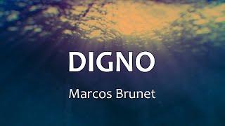 C0150 DIGNO - Marcos Brunet (Letras)