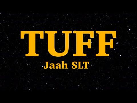Jaah SLT - Tuff (Lyrics) | We Are Lyrics