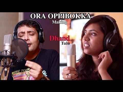 Video Dhand Tulu Song - Ora Oppibokka - Making | Anoop Shanker | Sandeep Shetty download in MP3, 3GP, MP4, WEBM, AVI, FLV January 2017