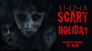 11 12 13 Scary Holiday 30 Sec Trailer (In Cinemas 11 August)