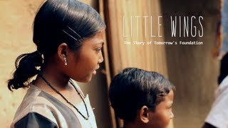 LITTLE WINGS - The Story of Tomorrow's Foundation