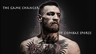 Video Conor McGregor: The Game Changer of Combat Sports (Mini-Movie) MP3, 3GP, MP4, WEBM, AVI, FLV Juni 2019