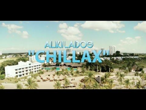 Letra Chillax Alkilados