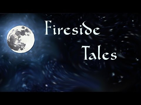 Fireside Tales Induction | Story Induction