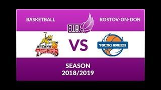 Astana Tigers vs Young Angels – EWBL 2018/19