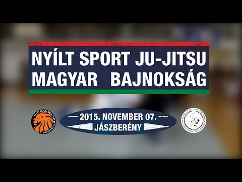 BEHARANGOZÓ - 2015 Évi Nyílt Sport Ju-Jitsu Magyar Bajnokság