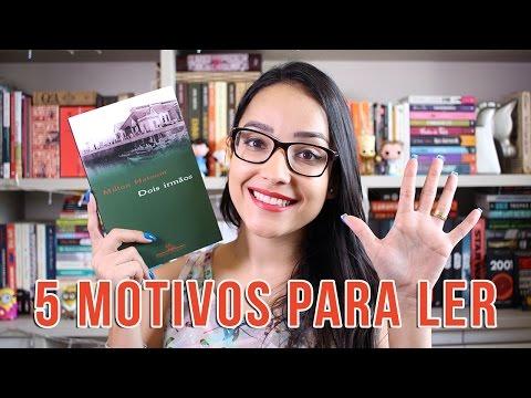 5 MOTIVOS PARA LER DOIS IRMÃOS | #AssistaAEsseLivro | Nuvem Literária