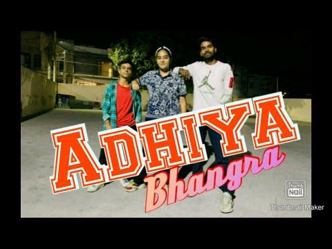 Adhiya (Official Video)  Karan Aujla   YeahProof  Street Gang Music   Latest Punjabi Songs  Bhangra 