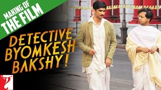 Nonton Making Of The Film | Detective Byomkesh Bakshy | Sushant Singh Rajput Film Subtitle Indonesia Streaming Movie Download