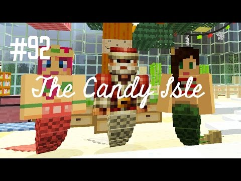 MERMAID SANTA? - THE CANDY ISLE (EP.92)
