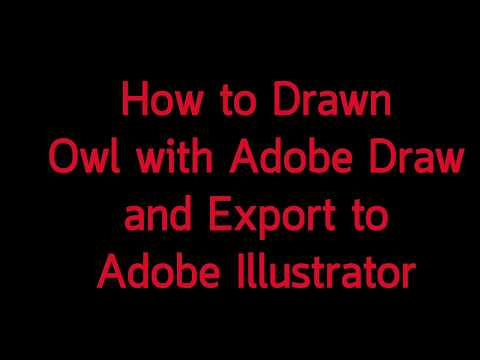 How To Drawn OWL With Adobe Draw App. And Export To Adobe Illustrator