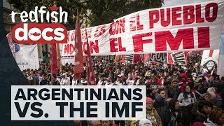 Funding Misery: Argentinians vs. the IMF