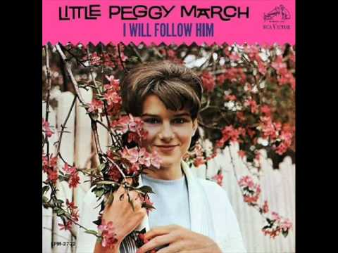 I Will Follow Him (1963) (Song) by Little Peggy March