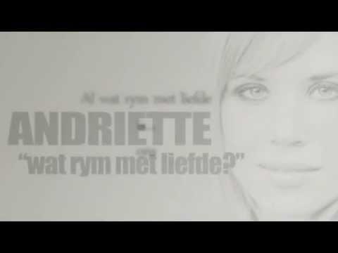 Andriette – Wat rym met liefde?  (2013)