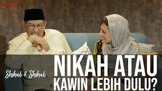 Video Shihab & Shihab - Pernikahan Dalam Islam: Nikah atau Kawin Lebih Dulu? (Part 1) MP3, 3GP, MP4, WEBM, AVI, FLV Januari 2019