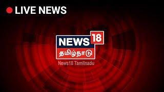 Kaalaththin Kural   News18 Tamil Nadu Live: Election Results 2019   தேர்தல் முடிவுகள் 2019
