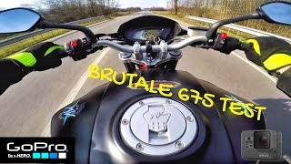 1. MV AGUSTA BRUTALE 675 TOP SPEED & ACCELERATION TEST GOPRO HERO 5 / SPECIALE 2017