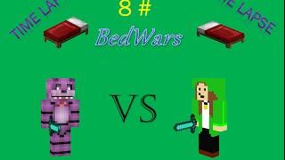 ■ BedWars ■ ( TimeLapse ) 8.# prapatrik vs Crazy