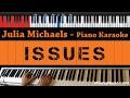 Download Video Julia Michaels - Issues - HIGHER Key (Piano Karaoke / Sing Along)