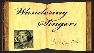 Download Lagu Wandering Singers by Sarojini Naidu - Poetry Reading Mp3