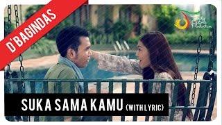 Video D'Bagindas - Suka Sama Kamu (with Lyric) | VC Trinity MP3, 3GP, MP4, WEBM, AVI, FLV Februari 2019