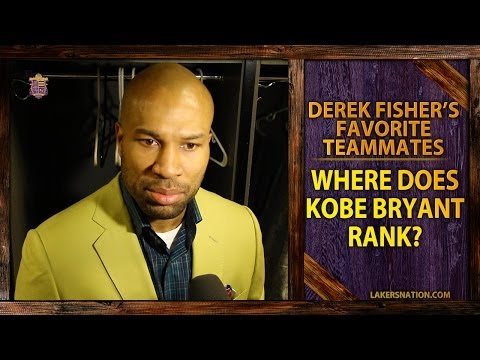 Video: Derek Fisher's Favorite Teammates, Where Does Kobe Bryant Rank?