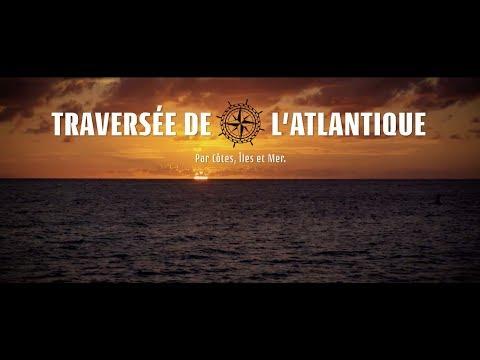 Passeport pour le monde – Traversée de l'Atlantique : Par côtes, îles et mer