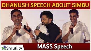 Video Dhanush emotional speech about Simbu's Friendship MP3, 3GP, MP4, WEBM, AVI, FLV Desember 2017
