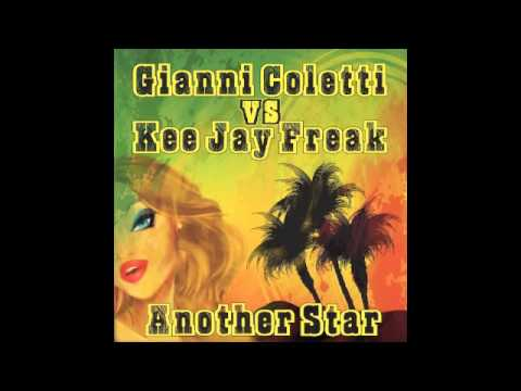 Gianni Coletti Vs KeeJay Freak - Another Star (Radio Edit)