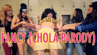 FANCY (CHOLA PARODY) - YouTube