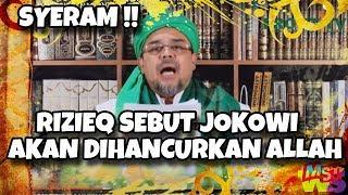 Video S3r4m! Rizieq Shihab Sebut Jokowi Akan Dihancurkan oleh Allah! Kamu Percaya? MP3, 3GP, MP4, WEBM, AVI, FLV Mei 2019