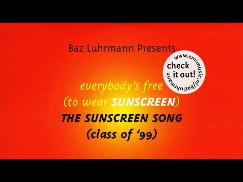Baz Luhrmann - Everybody's Free To Wear Sunscreen (English Subtitles)