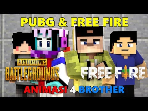 PUBG & FREE FIRE.! ANIMASI 4 BROTHER | ANIMASI MINECRAFT INDONESIA