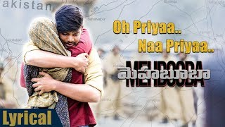 Video Oh Priyaa Na priyaa Lyrical Song  | Mehbooba Songs | Puri Jagannadh , Akash Puri , Sandeep Chowta MP3, 3GP, MP4, WEBM, AVI, FLV Juli 2018