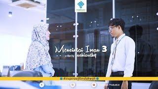 Video Mencintai Iman 3 | Short Film (2019) MP3, 3GP, MP4, WEBM, AVI, FLV Maret 2019