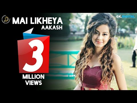 Mai Likheya Songs mp3 download and Lyrics