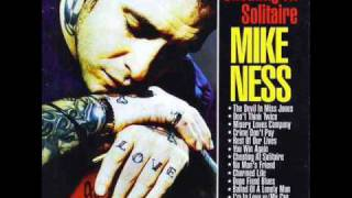 <b>Mike Ness</b>  Ballad Of A Lonely Man